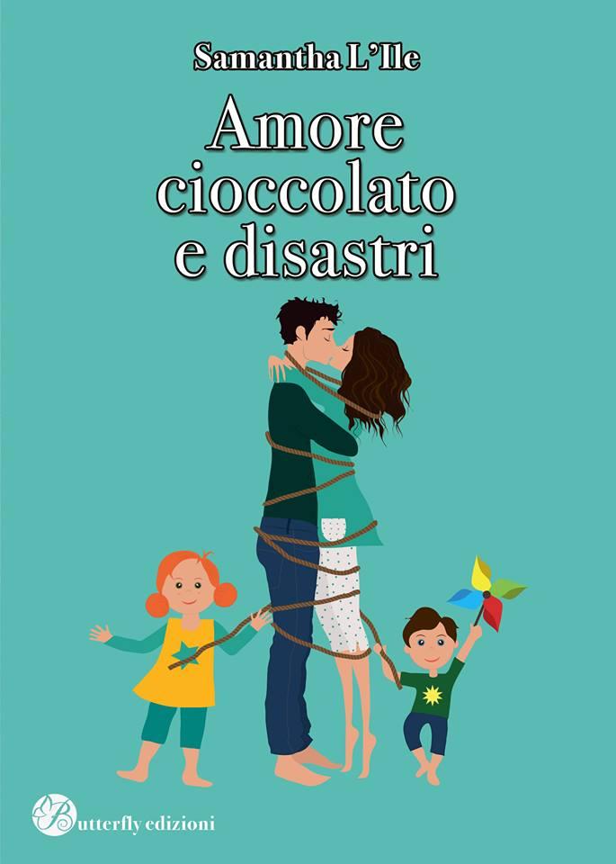 thumbnail_amore cioccolato e  disastri_davanti.jpg