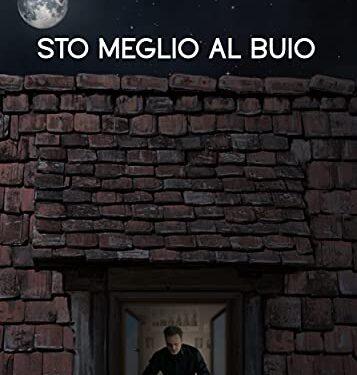 RECENSIONE – STO MEGLIO AL BUIO